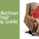 Riser Recliner Chair Buying Guide