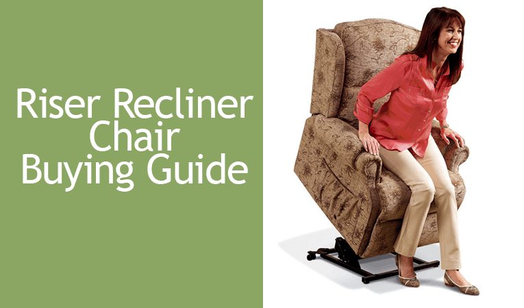 Riser Recliner Chair Buying Guide  sc 1 st  Mobility Wise & Riser Recliner Chair u2022 Buying Guide u0026 Prices u2022 Mobility Wise islam-shia.org