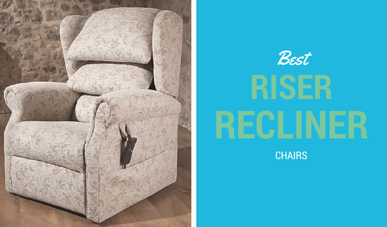 Best Riser Recliner Chairs